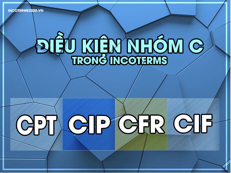 Điều kiện nhóm C incoterms
